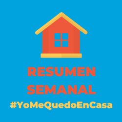 Resumen semanal actividades #yomequedoencasa