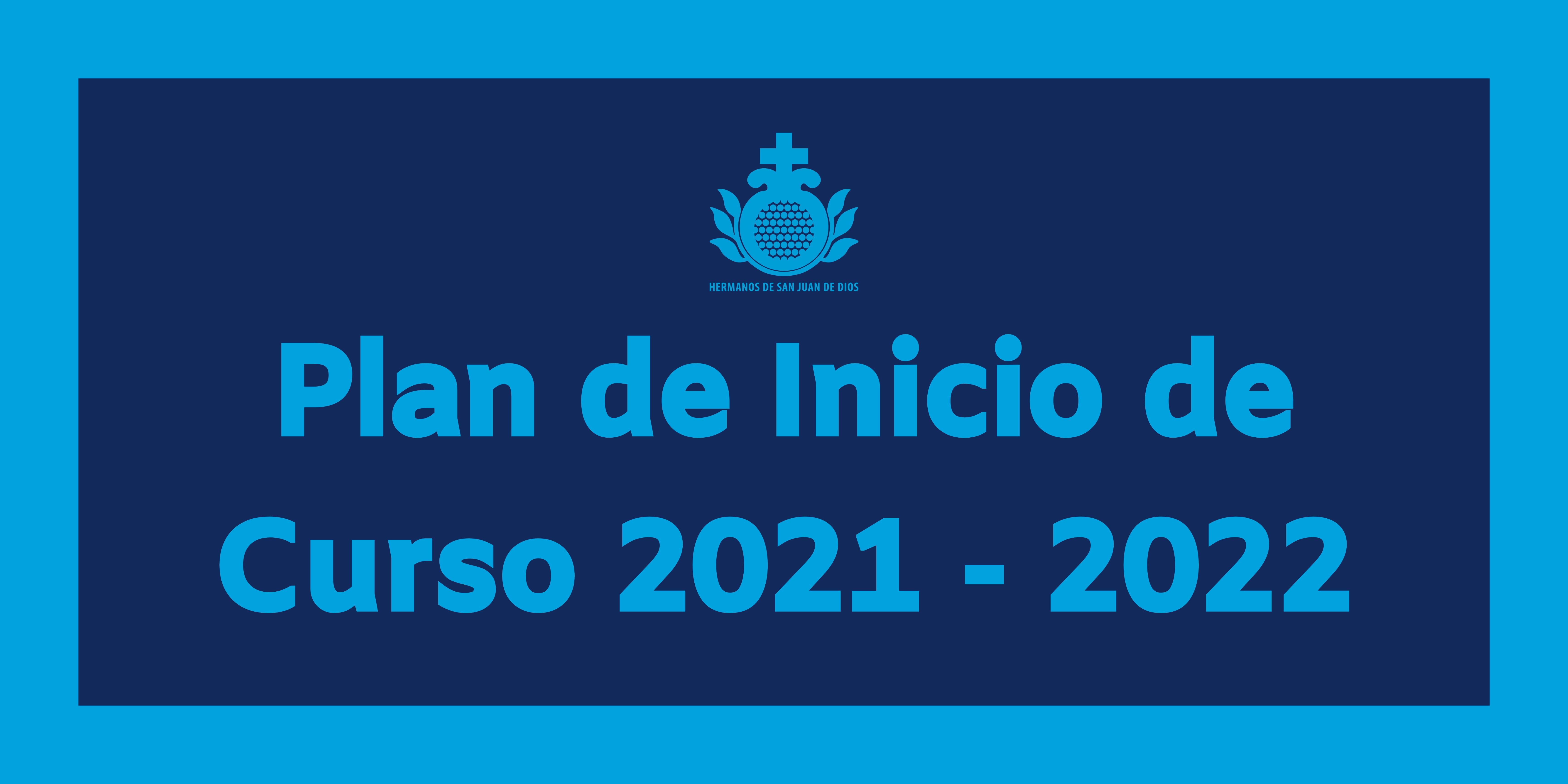 Plan de Inicio de Curso 2021-2022